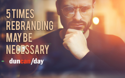 5 Times Rebranding May Be Necessary