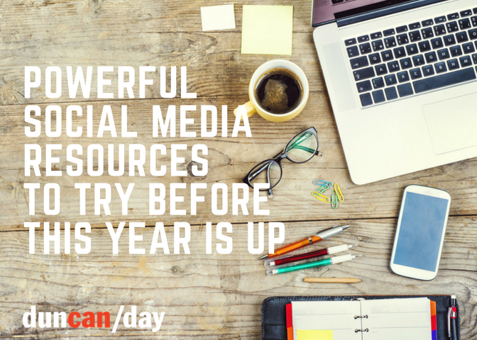 Powerful Social Media Resources to Try Before This Year Is Up